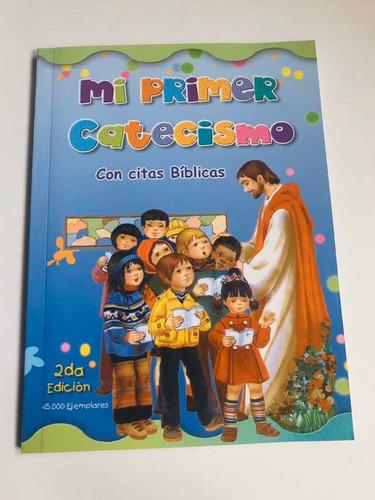 Oraciones Para Niños Mi Primer Catecismo Con Citas Bíblicas