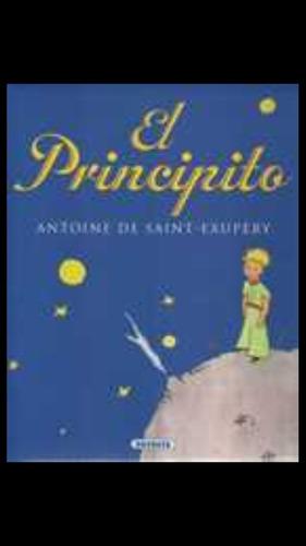 El Principito. Antoine De Saint-exupery