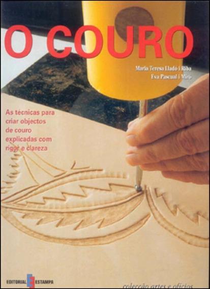 Couro, O - Artes E Oficios