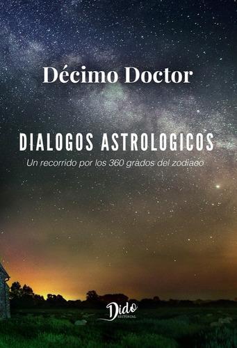 Dialogos Astrologicos Decimo Doctor