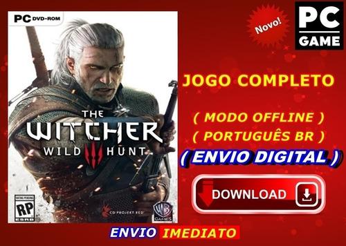 The Witcher 3 Wild Hunt Pc - Envio Digital - Imediato