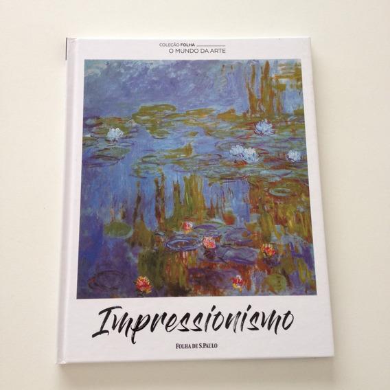 Coleção Folha O Mundo Da Arte Impressionismo C160