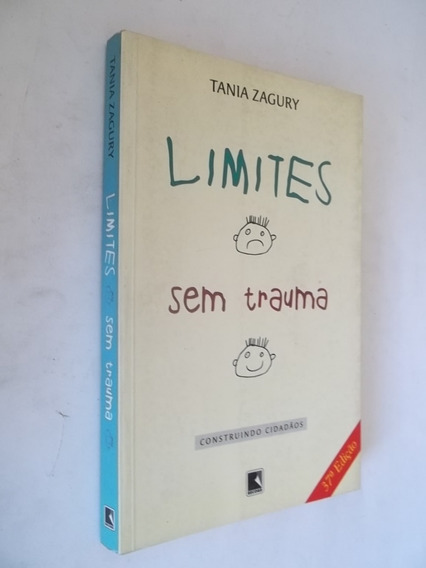 Livro - Limites Sem Trauma - Tania Zagury