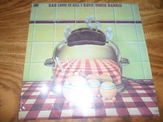 Eddie Harris - Bad Luck Is All I Have * Vinilo Importado Usa