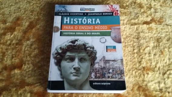História Geral E Brasil ( Cláudio Vicentino )