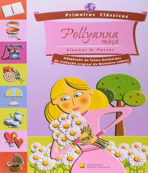 Pollyanna Moca - Primeiros Classicos