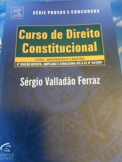 Curso De Direito Constitucional - Sérgio Valladão Ferraz
