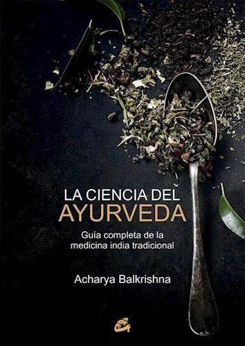 Imagen 1 de 3 de Ciencia Del Ayurveda, Balkrishna Acharya, Gaia