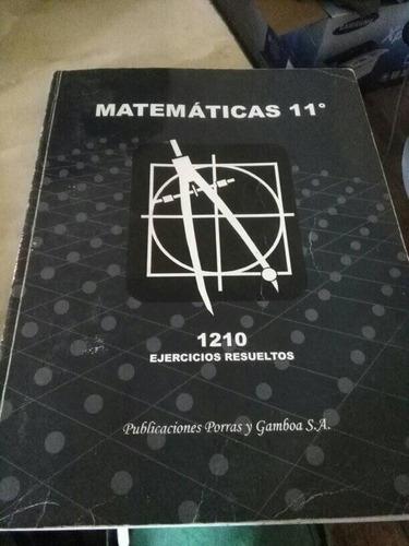 Matematicas 11 Teoria Y 1210 Ejercicios Resueltos