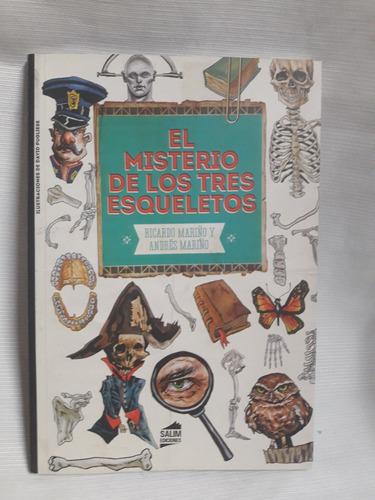 El Misterio De Los Tres Esqueletos R. Y A. Mariño Salim Ed.