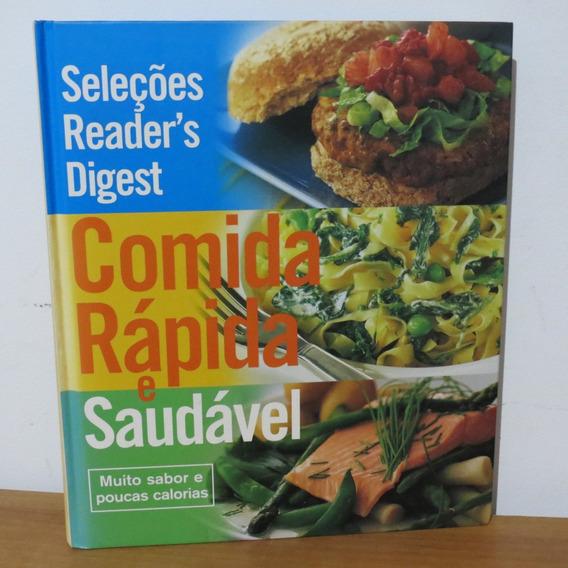 Livro Comida Rápida E Saudável Muito Sabor E Poucas Calorias