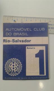 Roteiro 1 Automóvel Club Do Brasil Rio Salvador Mapa