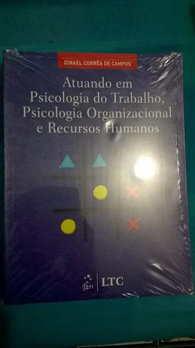 Atuando Em Psicologia Do Trabalhando, Psicologia Organizacio