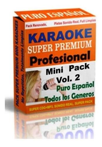 Karaoke Mini Premium Pack Español Vol.2 - Sonido Profesional