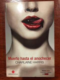 Novela True Blood. Charlaine Harris. Punto De Lectura