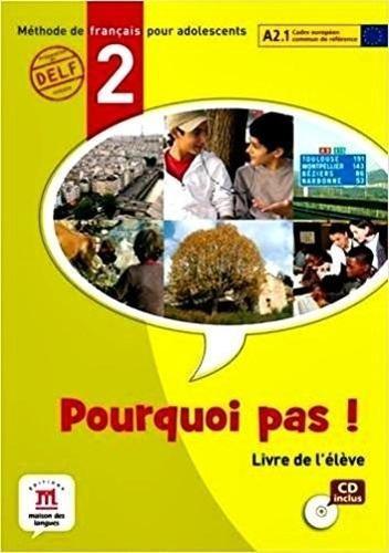 Pourquoi Pas! 2 - Livre De L'élève Avec Cd Audio