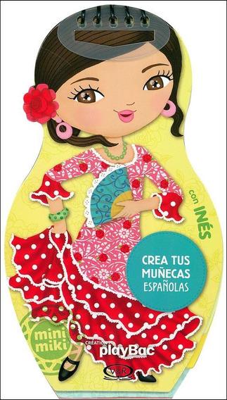 Crea Tus Muñecas Españolas Con Inés