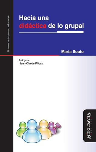 Hacia Una Didáctica De Lo Grupal / Marta Souto