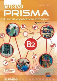 Nuevo Prisma B2 - Libro Del Alumno Con Audio Descargable