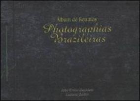 Álbum De Retratos - Photographias Brazileiras
