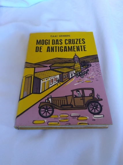 Mogi Das Cruzes De Antigamente
