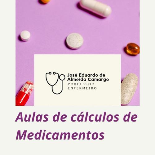 Imagem 1 de 1 de Aulas De Cauculos De Medicações