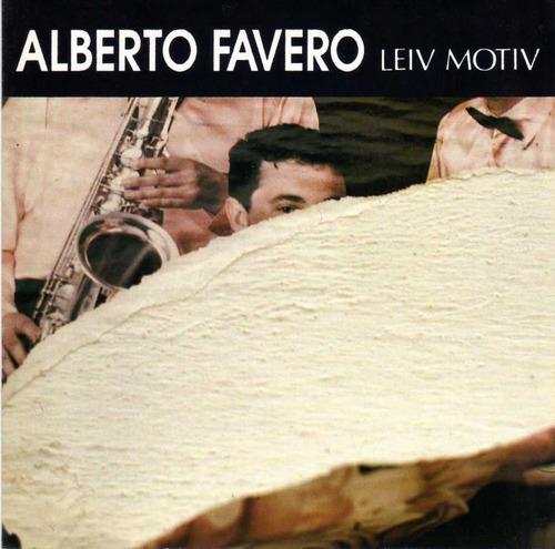 Alberto Favero - El Leit Motiv - Cd