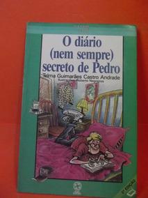 Livro - O Diário (nem Sempre) Secreto De Pedro (c/ Supl)