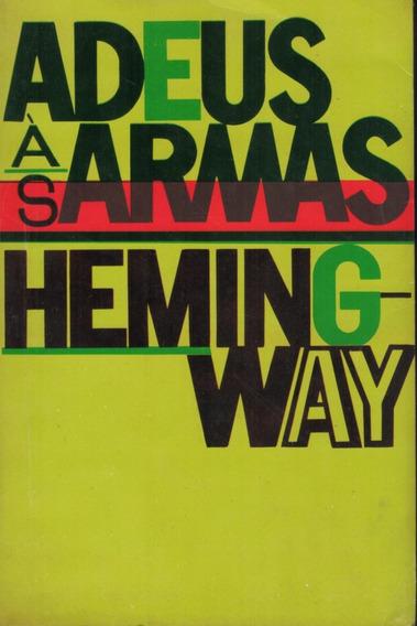 Livro Adeus Às Armas - Ernest Hemingway - 267 Paginas