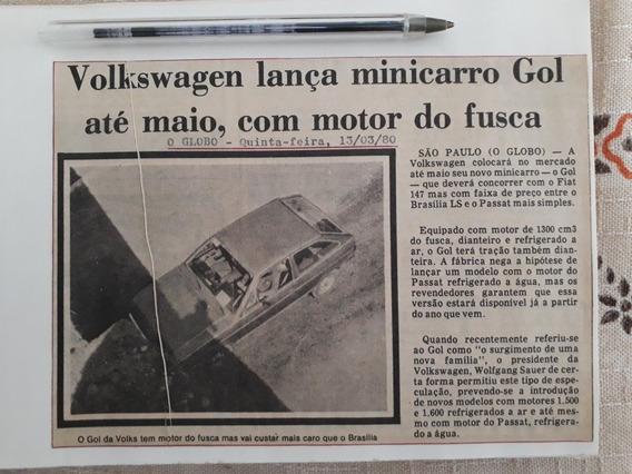 Recorte Jornal Matéria Vw Gol Quadrado 1980