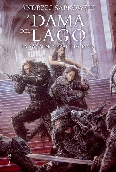 La Dama Del Lago (geralt De Rivia 7) - Andrzej Sapkowski