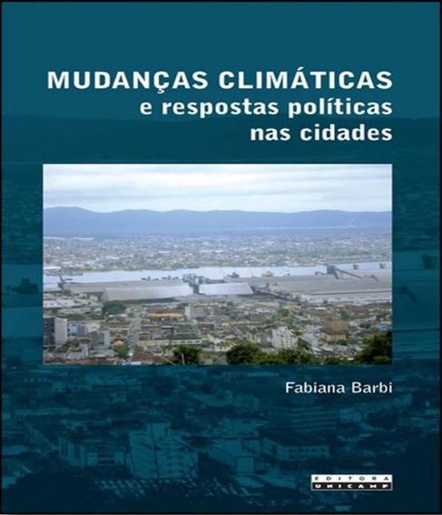 Mudancas Climaticas E Respostas Politicas Nas Cidades