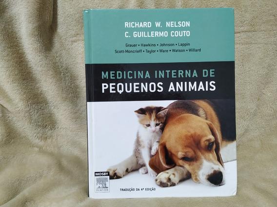 Medicina Interna De Pequenos Animais 4 Edição - Nelson&couto