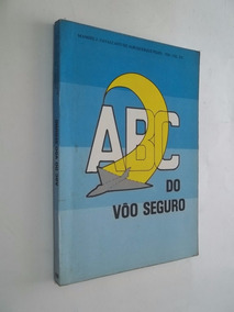 Livro - Abc Do Voo Seguro - Manoel J. Cavalcanti
