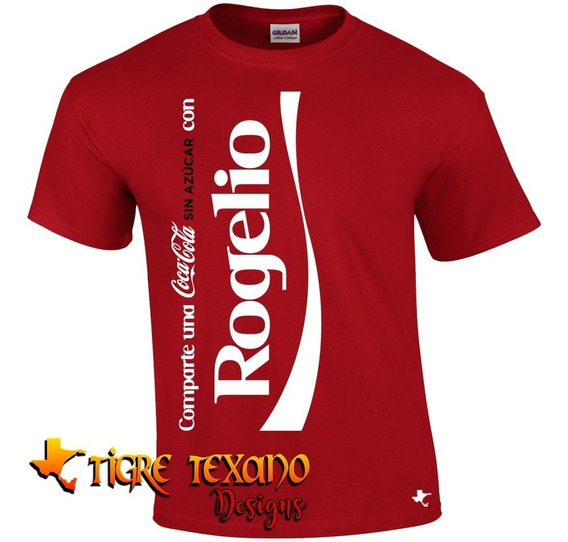 Playera Comparte Una Coca Cola S/azú By Tigre Texano Designs