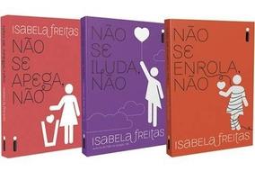 Kit 3 Livros Isabela Freitas - Não Se Apega/iluda/enrola