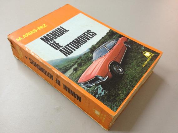 Livro Manual De Automóveis - M. Arias - Paz