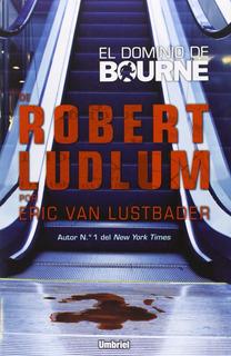 El Dominio De Bourne, Robert Ludlum