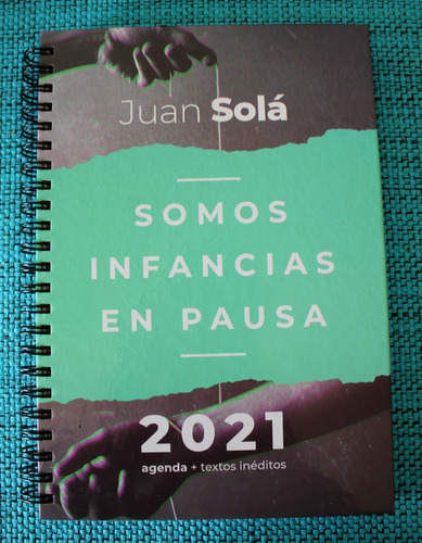 Agenda 2021 - Juan Solá (somos Infancias En Pausa)