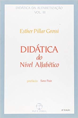 Didática Do Nível Alfabético Esther Pillar Gros
