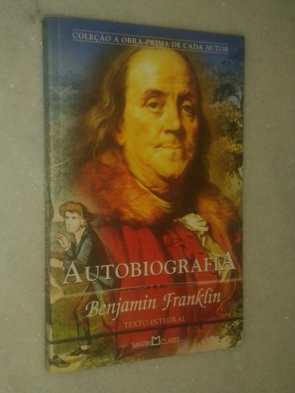 Autobiografia - Benjamin Franklin ( Texto Integral ) - Pr