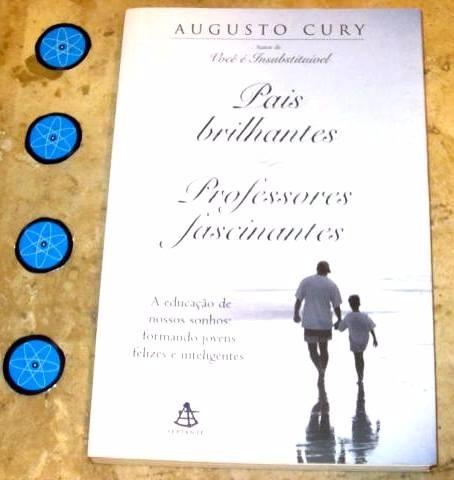 Livro Pais Brilhantes Professores Fascinantes - Cury (2003)