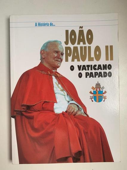 A História De João Paulo Ii - Grátis Cd