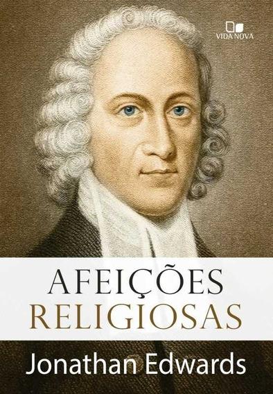 Livro J.edwards - Afeições Religiosas - Jonathan Edwards