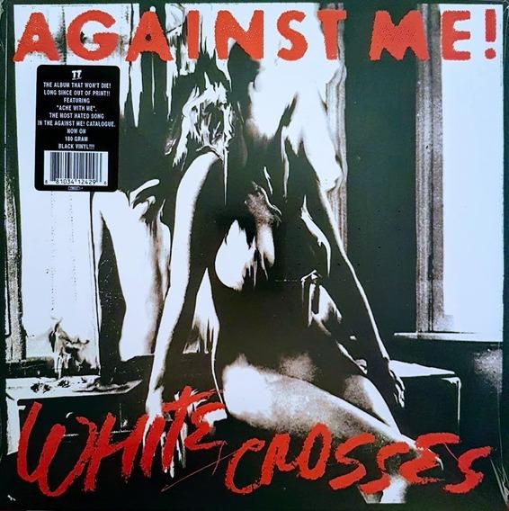 Lp Vinil Against Me! ¿ White Crosses - 180 Gr Imp. Lacrado