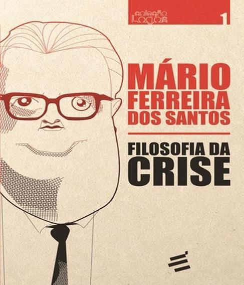Filosofia Da Crise - Vol 01