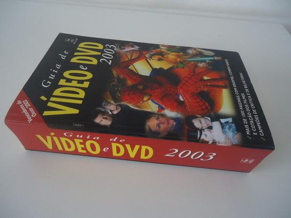 Guia De Vídeo E Dvd 2003 - Mais De 1000 Páginas