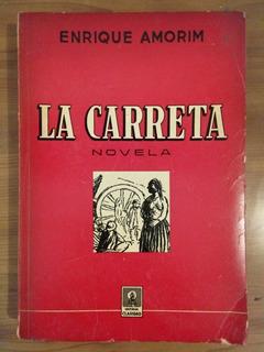 La Carreta - Enrique Amorim (1º Ed.) 1942