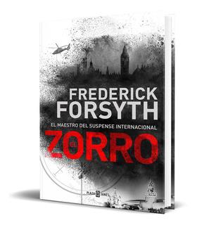 Libro El Zorro - Frederick Forsyth