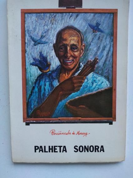 Livro - Palheta Sonora - Porciúncula De Moraes